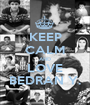 KEEP CALM AND LOVE BEDRAN Y. - Personalised Poster A1 size