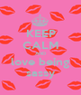 KEEP CALM AND love being sassy - Personalised Poster A1 size