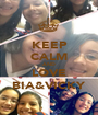 KEEP CALM AND LOVE BIA&VICKY - Personalised Poster A1 size