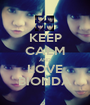 KEEP CALM AND LOVE BIONDA - Personalised Poster A1 size