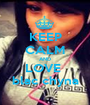 KEEP CALM AND LOVE  blac chyna - Personalised Poster A1 size