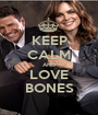 KEEP CALM AND LOVE BONES - Personalised Poster A1 size