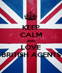 KEEP CALM AND LOVE BRITISH ACENTS - Personalised Poster A1 size