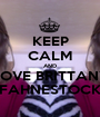 KEEP CALM AND LOVE BRITTANY FAHNESTOCK - Personalised Poster A1 size
