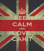 KEEP CALM AND LOVE  CAHİT - Personalised Poster A1 size