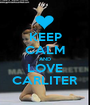 KEEP CALM AND LOVE CARLITER - Personalised Poster A1 size