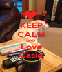 KEEP CALM AND Love Casie - Personalised Poster A1 size