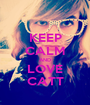 KEEP CALM AND LOVE CATT - Personalised Poster A1 size