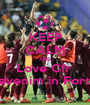 KEEP CALM AND Love Cfr  Revenim in Forta  - Personalised Poster A1 size