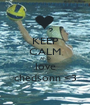 KEEP CALM AND love chedsonn <3 - Personalised Poster A1 size