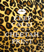 KEEP CALM AND LOVE CHEETAH PRINT - Personalised Poster A1 size