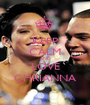 KEEP CALM AND LOVE CHRIANNA - Personalised Poster A1 size