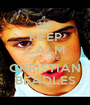 KEEP CALM AND LOVE CHRISTIAN BEADLES - Personalised Poster A1 size