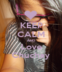 KEEP CALM AND Love Chuchay - Personalised Poster A1 size