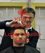 KEEP CALM AND Love Cláudio HAIR - Personalised Poster A1 size