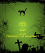 KEEP CALM AND LOVE CREEPERS ON MINCRAFT - Personalised Poster A1 size