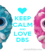 KEEP CALM AND LOVE DBS - Personalised Poster A1 size