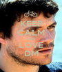 KEEP CALM AND LOVE DM - Personalised Poster A1 size