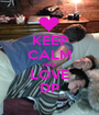 KEEP CALM AND  LOVE DP - Personalised Poster A1 size