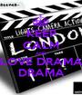 KEEP CALM AND LOVE DRAMA DRAMA - Personalised Poster A1 size