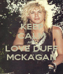 KEEP CALM AND LOVE DUFF MCKAGAN - Personalised Poster A1 size