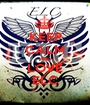 KEEP CALM AND LOVE ELC - Personalised Poster A1 size
