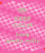 KEEP CALM and  love emily mills - Personalised Poster A1 size