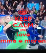 KEEP CALM AND love emma e moreno - Personalised Poster A1 size