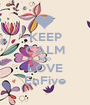 KEEP CALM AND LOVE EnFive - Personalised Poster A1 size