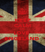 KEEP CALM AND LOVE  ENGELAND  - Personalised Poster A1 size