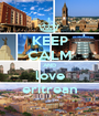 KEEP CALM AND love eritrean - Personalised Poster A1 size