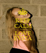 KEEP CALM AND LOVE EVITA - Personalised Poster A1 size