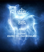 KEEP CALM AND LOVE EXPECTO PATRONUM! - Personalised Poster A1 size