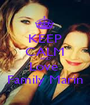KEEP CALM AND Love  Family Marin - Personalised Poster A1 size