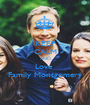 KEEP CALM AND Love  Family Montgomery - Personalised Poster A1 size