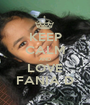 KEEP CALM AND LOVE FANIA D - Personalised Poster A1 size