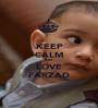KEEP CALM And LOVE FARZAD - Personalised Poster A1 size