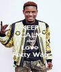 KEEP CALM AND Love  Fetty Wap - Personalised Poster A1 size
