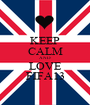 KEEP CALM AND LOVE FIFA13 - Personalised Poster A1 size