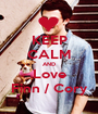 KEEP CALM AND Love Finn / Cory - Personalised Poster A1 size