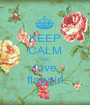 KEEP CALM AND love flaggirl - Personalised Poster A1 size