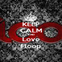 KEEP CALM AND Love Floop - Personalised Poster A1 size