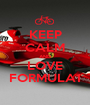 KEEP CALM AND LOVE FORMULA1 - Personalised Poster A1 size