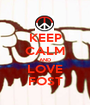 KEEP CALM AND LOVE FOST - Personalised Poster A1 size