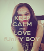 KEEP CALM AND LOVE fUnKY BOY - Personalised Poster A1 size