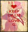 KEEP CALM AND LOVE G. - Personalised Poster A1 size