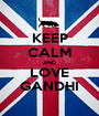 KEEP CALM AND LOVE GANDHI - Personalised Poster A1 size