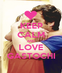 KEEP CALM AND LOVE GASTOCHI - Personalised Poster A1 size