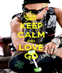 KEEP CALM AND LOVE GD - Personalised Poster A1 size