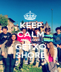 KEEP CALM AND LOVE GETXO SHORE - Personalised Poster A1 size